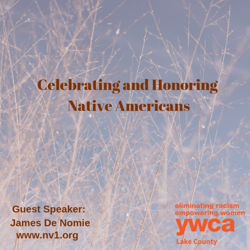 Here And Now: Celebrating and Honoring Native Americans