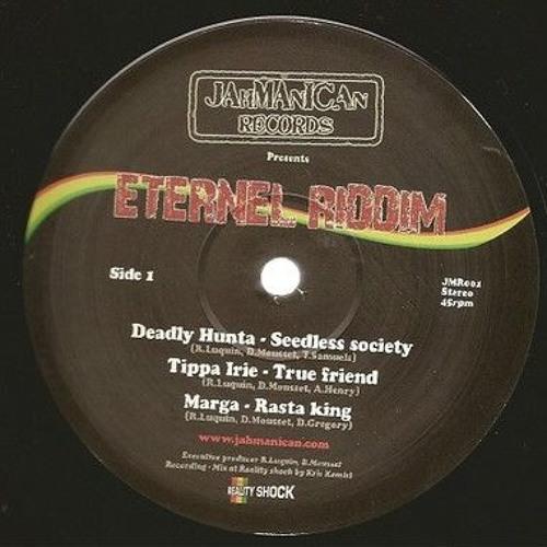 Deadly Hunta - Seedless Society // Eternel riddim