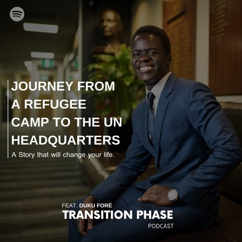 JOURNEY FROM A REFUGEE CAMP TO THE UN HEADQUARTERS WITH DUKU FORE