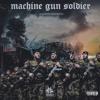 Machine Gun Soldier - Machine Gun Hood (Remastered)