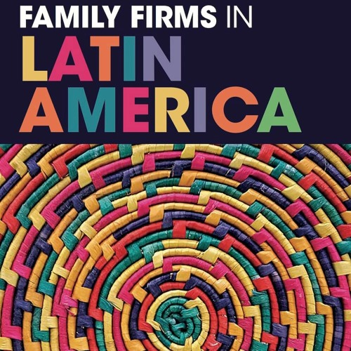 Why Family Businesses are the Hidden Gems of Latin America