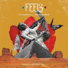 M.anifest ft. Kwesi Arthur – Feels