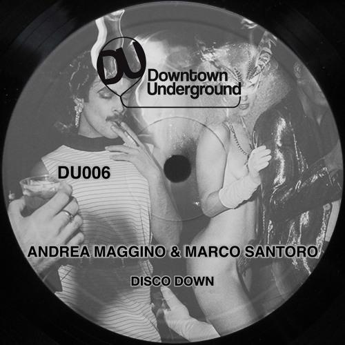 Andrea Maggino, Marco Santoro - Disco Down