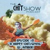 Episode 13 - A Happy Chitsgiving