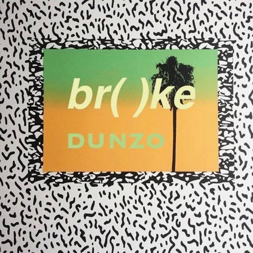"""br( )ke """"The Great Dunzo EP"""""""