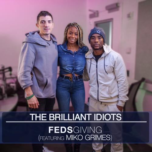 FedsGiving (Feat. Miko Grimes)