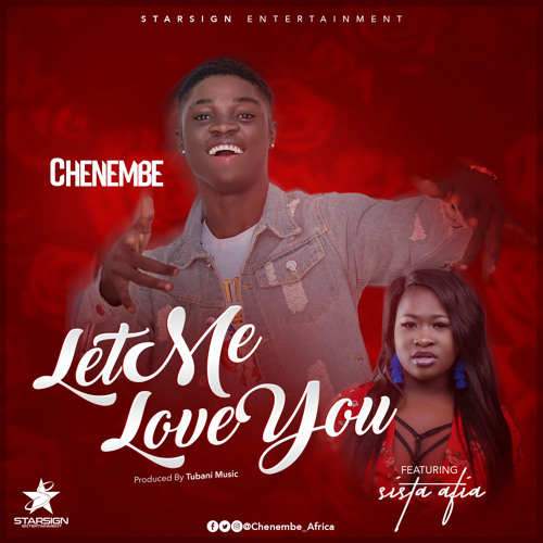 Let Me Love You ft Sista Afia