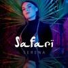 Serena - Safari