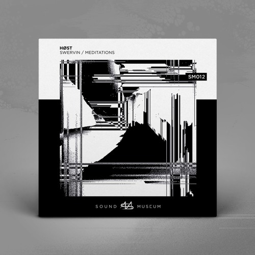 HOST - Swervin / Meditations [EP] 2018