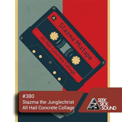 SSS Podcast #380 : Stazma The Junglechrist – All Hail Concrete Collage