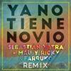 Download Sebastian Yatra Ft Mau Y Ricky, Farruko, Sharo Towers - Ya No Tiene Novio (Remix) Mp3