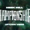 Meek Mill - Uptown Vibes INSTRUMENTAL/KARAOKE