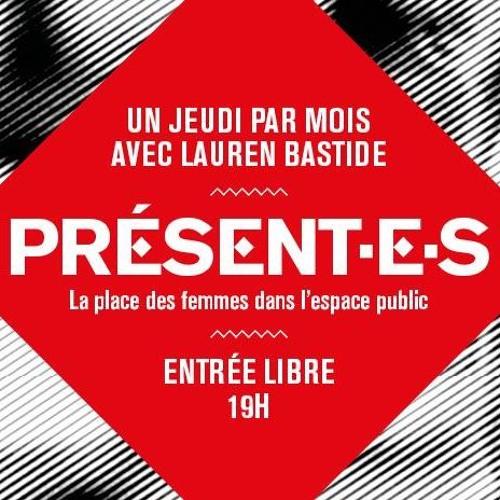 PRÉSENT·E·S avec Lauren Bastide - Saison 2018/2019