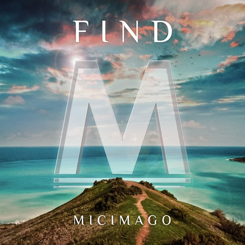 Micimago - Find (Extended Mix)