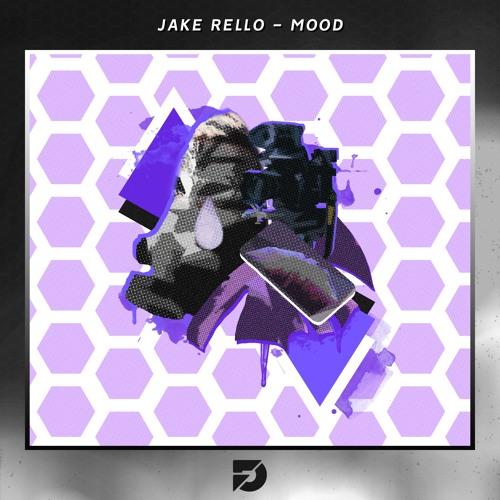 Jake Rello - MOOD