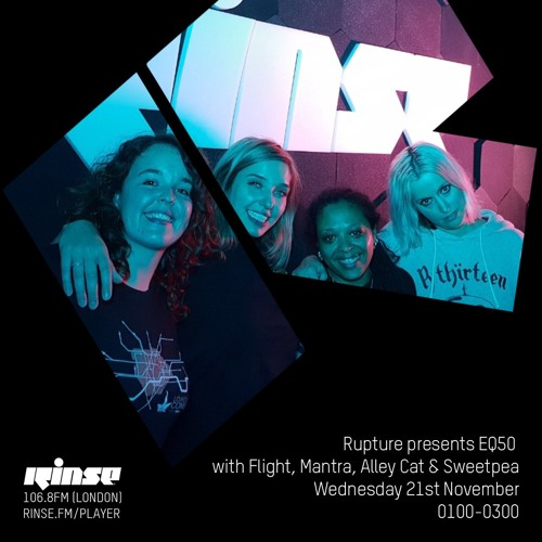 Rupture presents EQ50 with Flight, Mantra, Alley Cat & Sweetpea - 21st November 2018