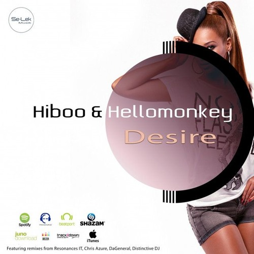 HiBoo, Hellomonkey - Desire (Resonances (IT) Remix) [Se-Lek Musik]