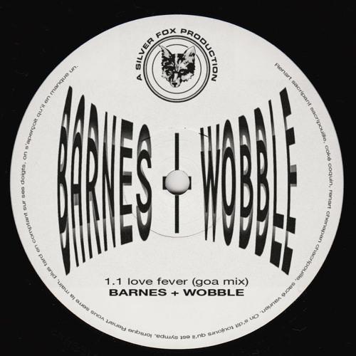 Premiere: Barnes & Wobble – Love Fever (Goa Mix) [Silver Fox Productions]