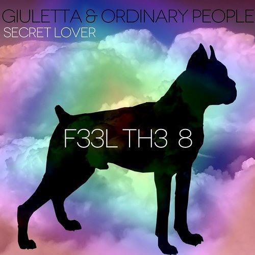 Giuletta & Ordinary People - Secret Lover (Original Mix)- full