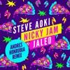 Steve Aoki Nicky Jam - Jaleo (Andrés Honrubia Remix)