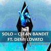 Clean Bandit Feat. Demi Lovato - Solo (Rafael Barreto Instrumental Mix)DOWNLOAD FULL VOCAL
