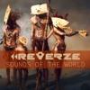 Reverze - Sounds of the world (vol.1)