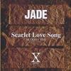 X JAPAN - Scarlet Love Song -BUDDHA MIX-