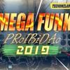 MEGA FUNK 2019 - PROIBIDÃO 2019 AS MAIS TOCADAS Portada del disco