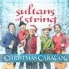 Interview - Sultans of String Chris McKhool discussing their 2018 Christmas Caravan tour