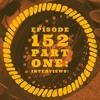 Creative Riding Episode 152 Part 1 : The Interviews!!!