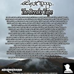 The Breaks Tape Lujordogo 987