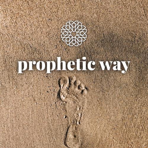 Episode 6.2 • Prophetic Way
