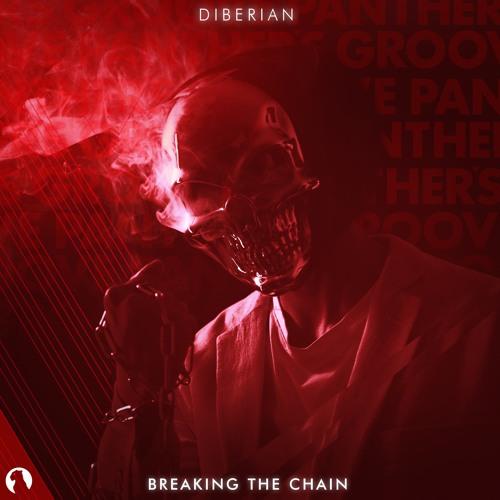 Diberian - Breaking The Chain