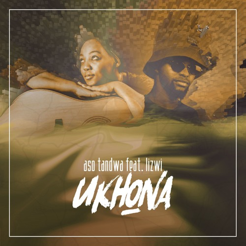 Aso Tandwa Feat. Lizwi - Ukhona