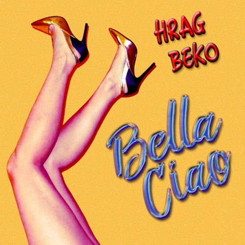 Hrag Beko - Bella Ciao (Original Mix)