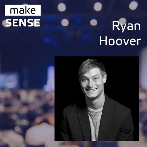 #18 - Интервью с Райаном Гувером (CEO & Founder, Product Hunt)