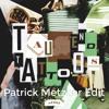 Sido - Tausend Tattoos (Patrick Metzker Edit)