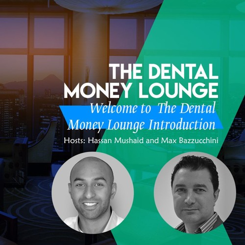 The Dental Money Lounge Podcast