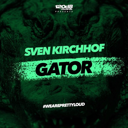 Sven Kirchhof - Gator (PREVIEW)[OUT NOW]
