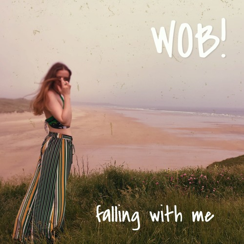 WOB! - Falling With Me (Feat. Dubh Lee)