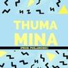 Thuma Mina (prod. Philamonik)