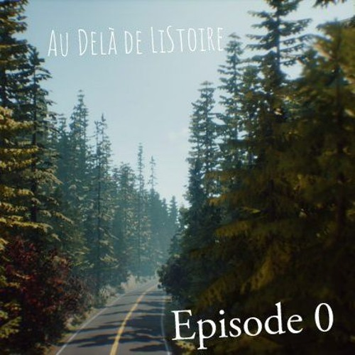 Episode 0 - Lancement d'Au Delà de LiStoire