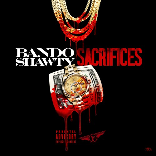 BandoShawty [Sacrifices]