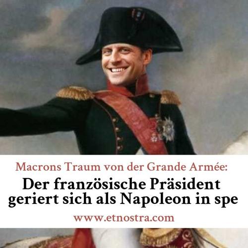 ETN Podcast #14 Macrons Traum von der Grande Armée