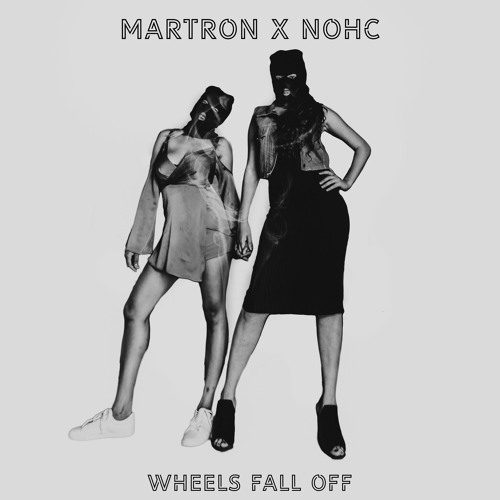 Martron & NOHC - Wheels Fall Off
