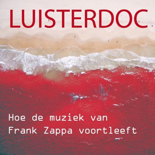 Hoe de muziek van Frank Zappa voortleeft