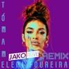 Tómame (Jako Rove Remix) [SUPPORTED BY ELENI FOUREIRA]