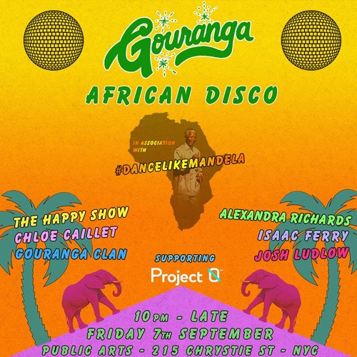 Gouranga Party - African Disco - Public Arts - NYC  (supporting Project Ø)