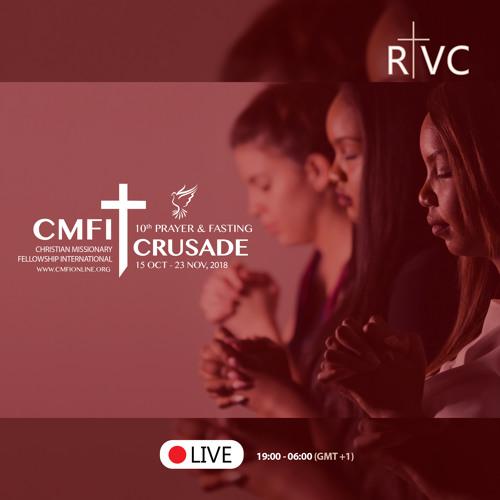 CMFI Blessings - 2018 Prayer and Fasting Crusade (T. Andoseh)