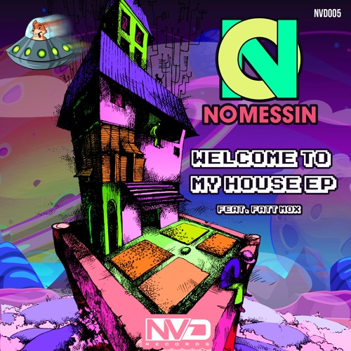 No Messin & Fatt Mox - Welcome To My House EP